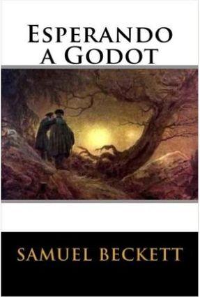Esperando A Godot - Beckett,Samuel | Tagrny.org