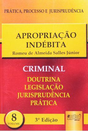 Apropriação Indébita - Col. Prática, Processo e Jurisprudência 8 - 3ª Edição 2003 - Sales Jr,Romeu de Almeida | Tagrny.org