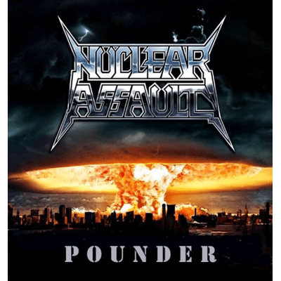 Nuclear Assault - Pounder - Ep