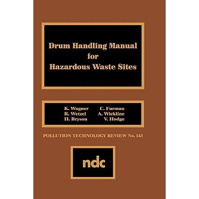 Drum Handling Manual For Hazardous Waste Sites