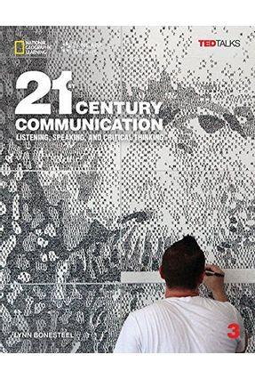 21st Century Communication 3: Listening, Speaking And Critical Thinking - Student Book With Online Workbook - Bonesteel,Lynn | Hoshan.org