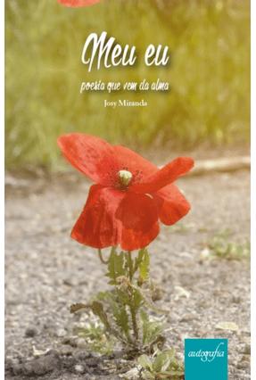 Meu Eu - Poesia Que Vem da Alma - Miranda,Josy | Hoshan.org