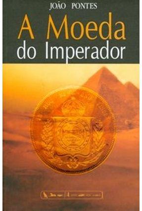 A Moeda do Imperador - Pontes,João pdf epub