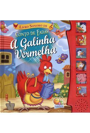 Livro Sonoro de Conto de Fadas - A Galinha Vermelha