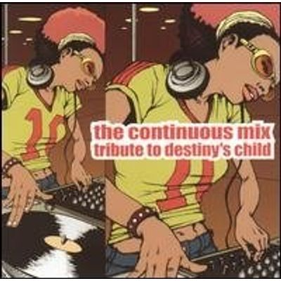 CONTINUOUS MIX TRIBUTE TO DESTINY'S CHILD / VAR