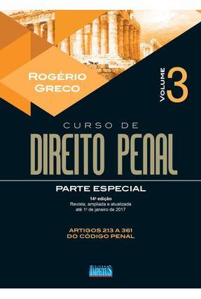 Edição antiga - Curso de Direito Penal - Parte Especial - Vol. III