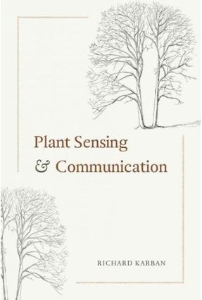 Interspecific Interactions (Paperback) - Plant Sensing And Communication - Karban,Richard | Hoshan.org