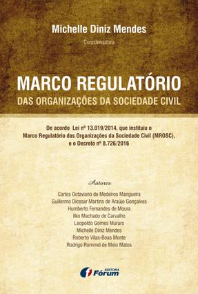 Marco Regulatório Das Organizações da Sociedade Civil - Mendes ,Michelle Diniz pdf epub