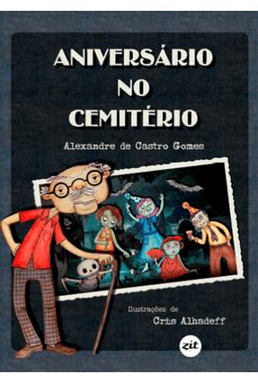 Aniversário No Cemitério - Gomes ,Alex De Castro pdf epub