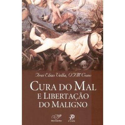 Cura do Mal e Libertação do Maligno