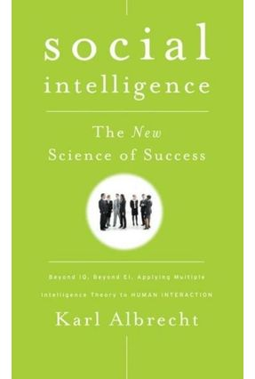Social Intelligence - The New Science Of Success - ALBRECHT | Tagrny.org