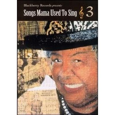 SONGS MAMA USED TO SING 3 / VARIOUS
