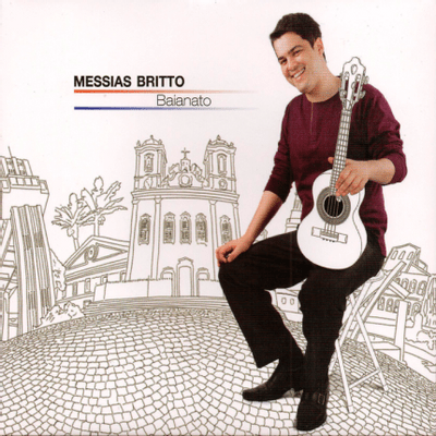 Messias Britto - Baianato - Digipack