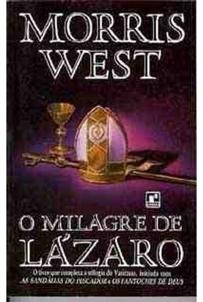 O Milagre de Lazaro - West,Morris | Hoshan.org