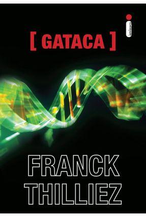 Gataca - Thilliez,Franck | Hoshan.org