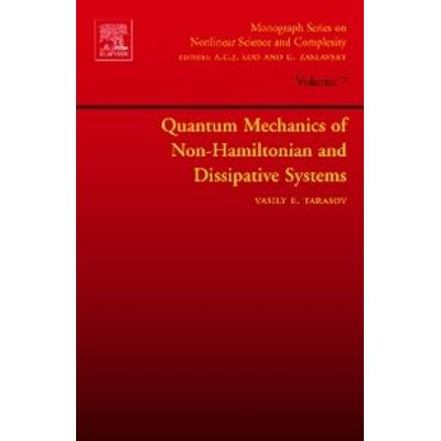 Quantum Mechanics Of Non-Hamiltonian And Dissipative Systems -  Vol. 7