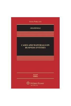 Cases & Materials On Business Entities 2e - Chiappinelli,Eric A. | Nisrs.org