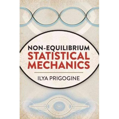 Dover Books On Physics - Non-Equilibrium Statistical Mechanics