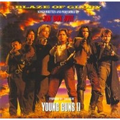 Blaze of Glory / Young Guns II - Tso