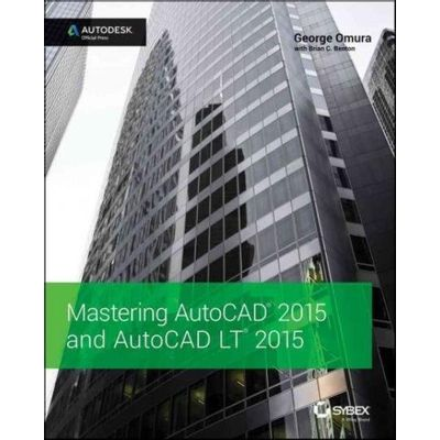 Mastering Autocad 2015 And Autocad Lt 2015 - Autodesk Official Press