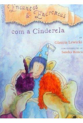 Encantos e Encrencas Com a Cinderela - Lewicki,Gláucia pdf epub