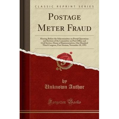 Postage Meter Fraud - Hearing Before The Subcommittee On Postal Operations And Services Of The Committee On Post Office
