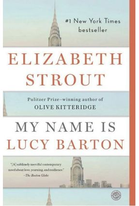 My Name Is Lucy Barton - Strout, Elizabeth S   Hoshan.org