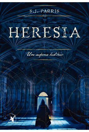 Heresia - Um Suspense Histórico - Parris,S.j.   Hoshan.org