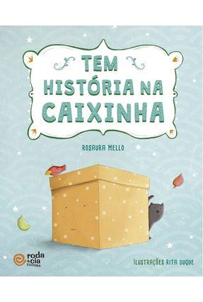 Tem História na Caixinha - Mello,Rosaura   Nisrs.org