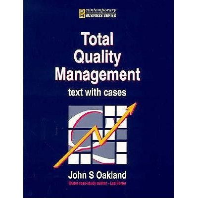 B H Contemporary Business Series - Total Quality Management: Text With Cases
