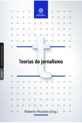 Teorias Do Jornalismo - Nicolato,Roberto   Nisrs.org