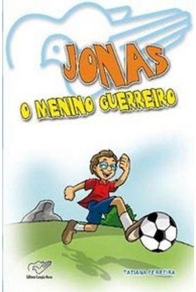 Jonas - o Menino Guerreiro