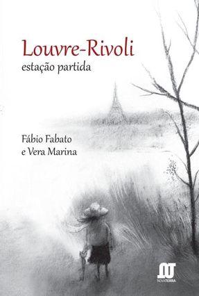 Louvre-Rivoli - Estação Partida - Fabato,Fábio Marina,Vera   Hoshan.org