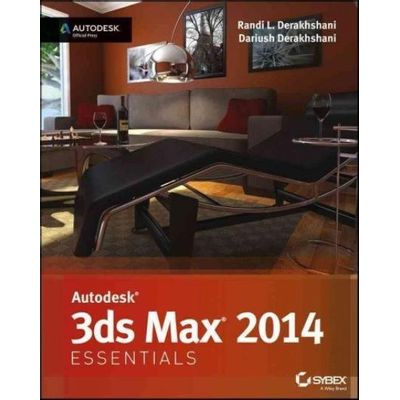 Autodesk 3Ds Max 2014 Essentials - Autodesk Official Press