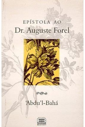 Epístola ao Dr. Auguste Forel - Abdu'l-baha | Nisrs.org