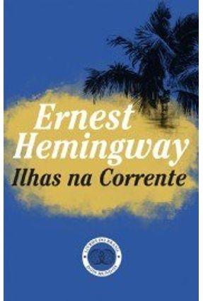 Ilhas na Corrente - Hemingway,Ernest   Hoshan.org