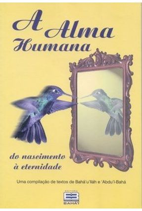 A Alma Humana - 4ª Ed. 2013 - Mendes,Osmar | Tagrny.org