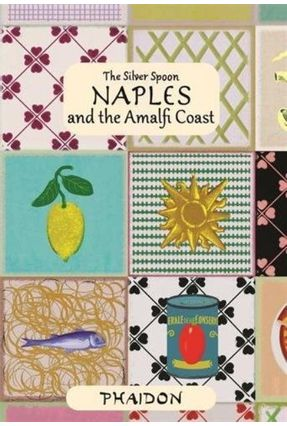 The Silver Spoon Naples And The Amalfi Coast - The Silver Spoon Kitchen   Tagrny.org