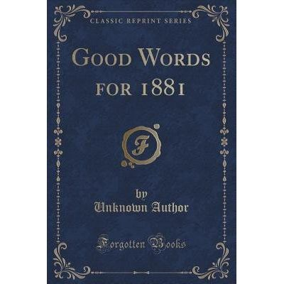 Good Words For 1881 (Classic Reprint)