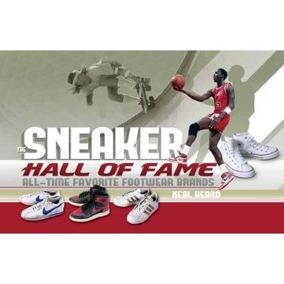 The Sneaker Hall Of Fame - All-time Favorite Footwear Brands