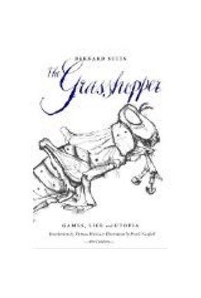 The Grasshopper, Third Edition - Suits,Bernard Hurka,Thomas (int) pdf epub