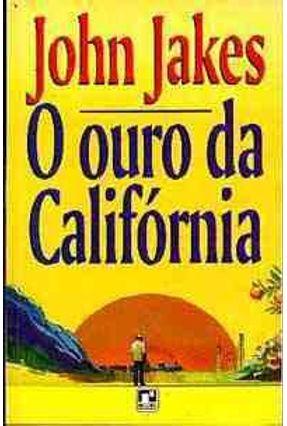 O Ouro da California