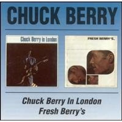 CHUCK BERRY IN LONDON / FRESH BERRY'S