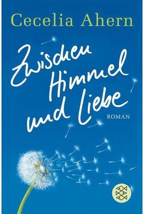 Zwischen Himmel Und Liebe - Ahern,Cecelia | Nisrs.org