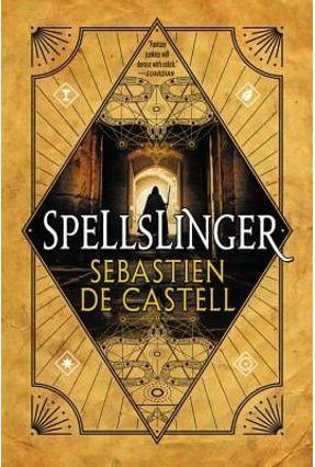 Spellslinger - de Castell,Sebastien | Tagrny.org