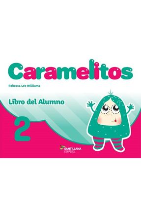 Caramelitos 2 - Libro Del Alumno + Multirom + Libro Digital - Rebecca Williams Salvador Rebecca Williams Salvador   Hoshan.org