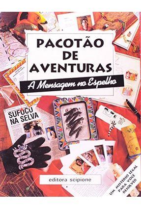 Pacotao De Aventuras - A Mensagem No Espelho