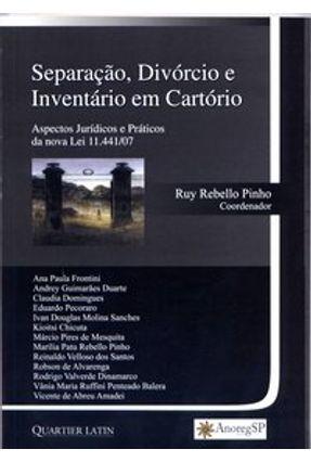 Separação, Divórcio e Inventário em Cartório - Pinho,Ruy Rebello | Hoshan.org