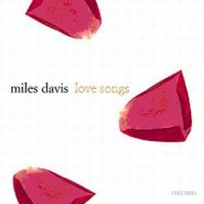 Love Songs - Miles Davis