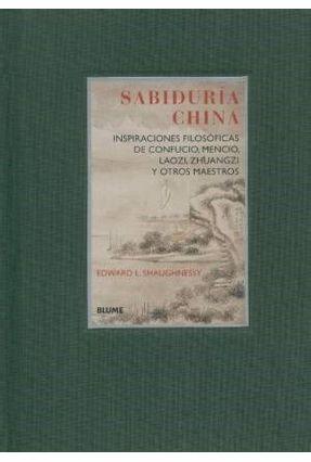 Sabiduría China - Shaughnessy,Edward L.   Nisrs.org